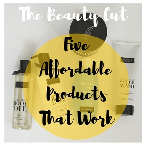 The Beauty Cut: Five Affordable Products That Work